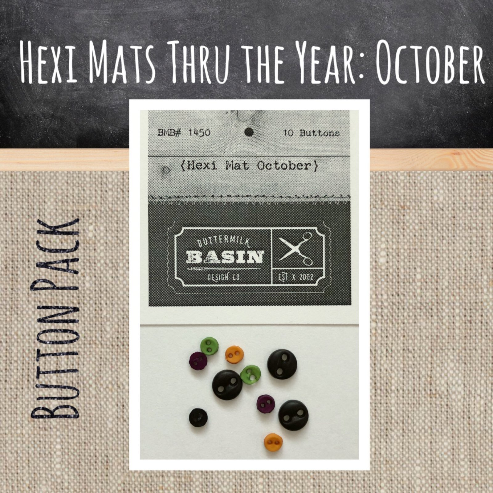 Hexi Mats thru the Year * October BUTTON pack