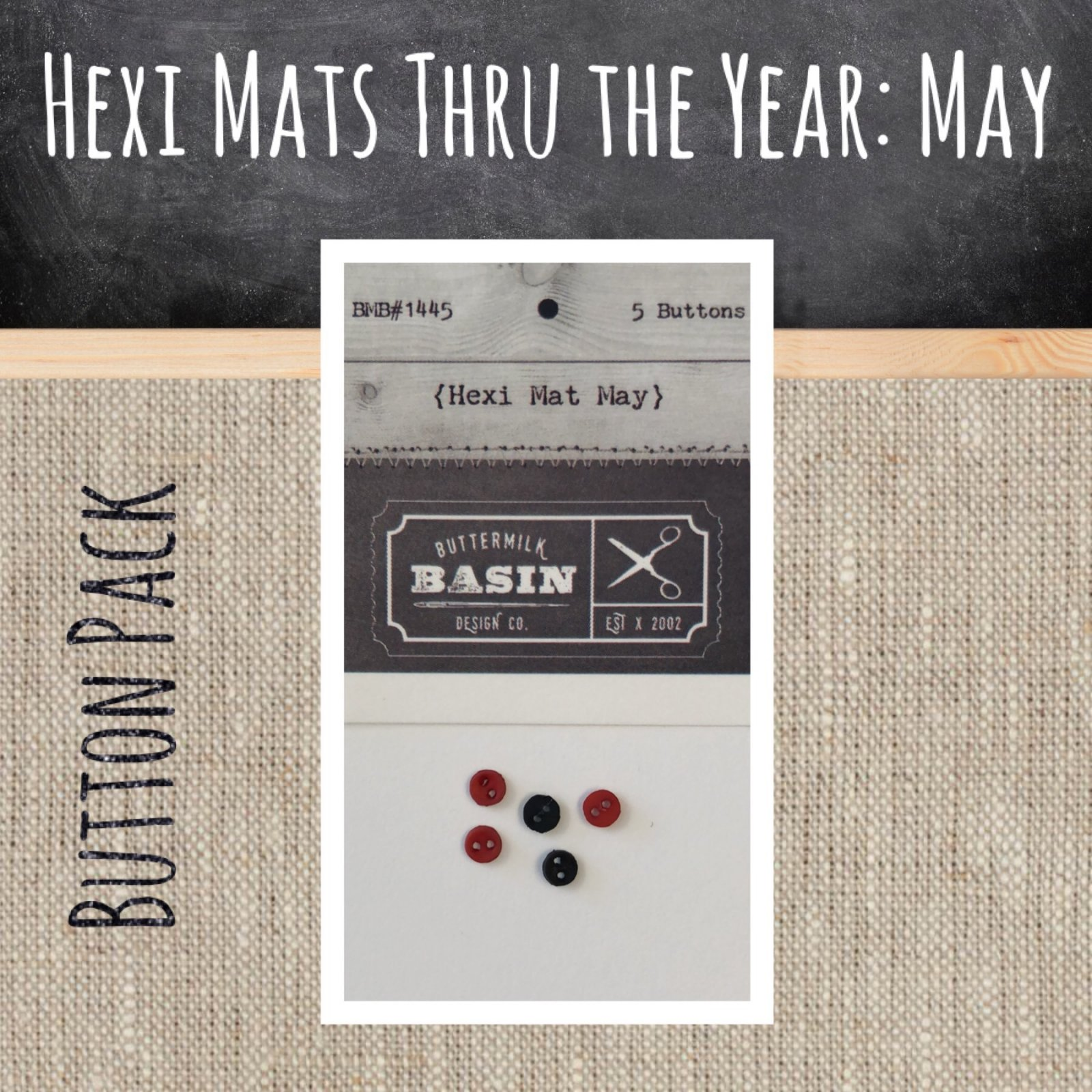 Hexi Mats thru the Year * May BUTTON pack