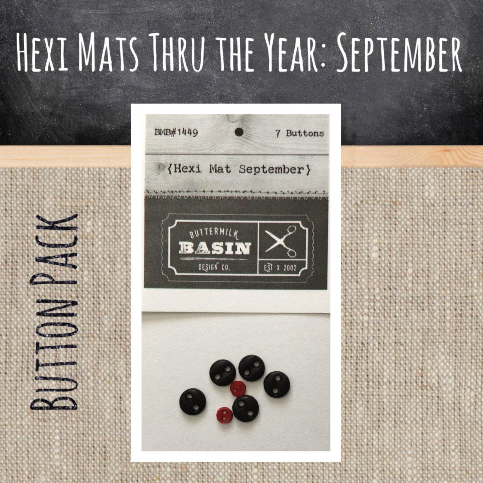 Hexi Mats thru the Year * September BUTTON pack
