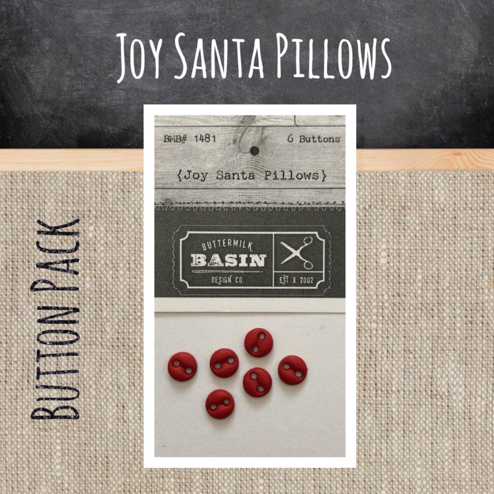 Joy Santa Pillows BUTTON pack