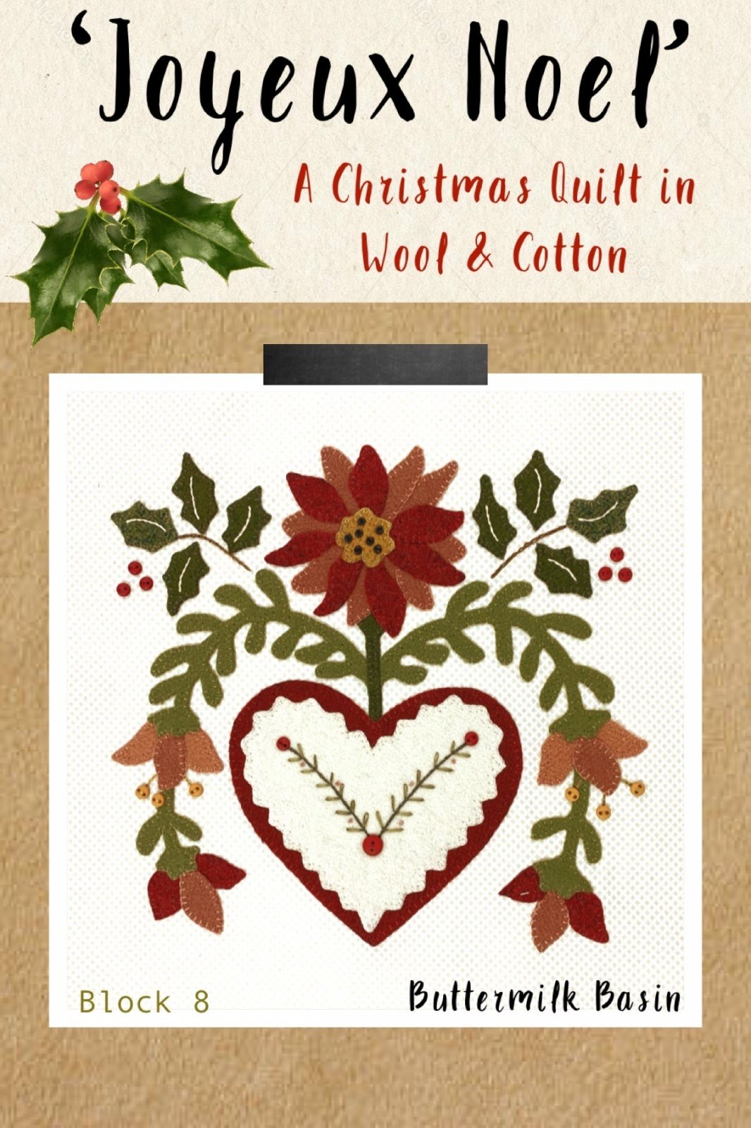 Joyeux Noel Block 8 * Kit & Pattern