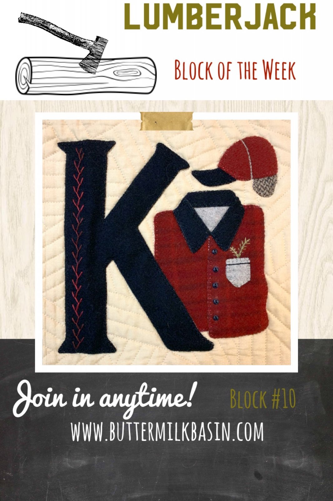 LUMBERJACK Block of the Week * Block 10 K Pattern & Kit