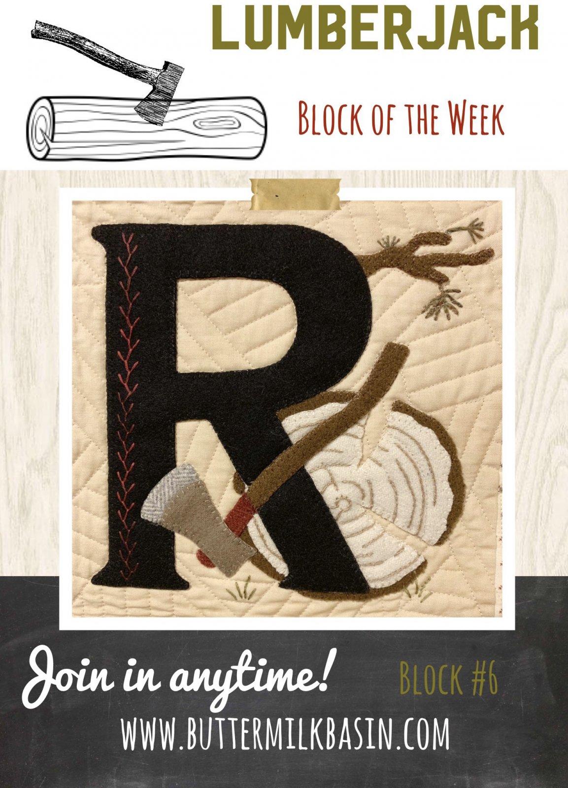 LUMBERJACK Quilt Block of the Week *Block 6 R Pattern & Kit
