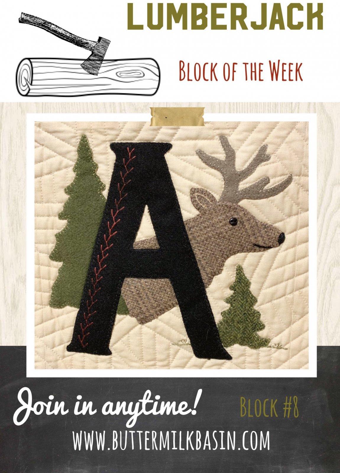 LUMBERJACK Block of the Week * Block 8 A Pattern & Kit