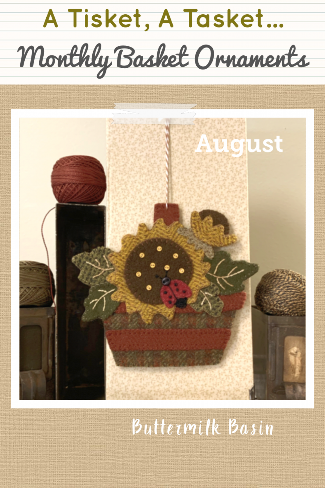 Monthly Basket Ornament * August Kit & Pattern