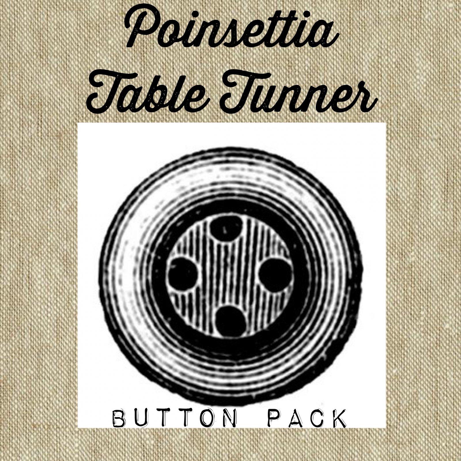 Poinsettia Table Runner Button Pack