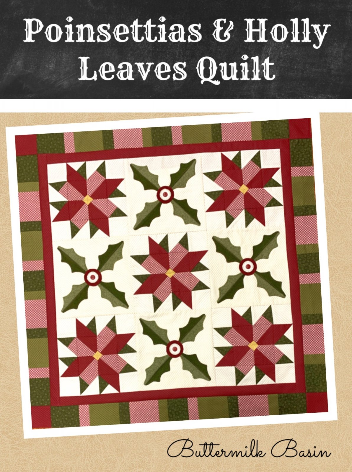 Poinsettias & Holly Leaves Quilt * Kit & Pattern