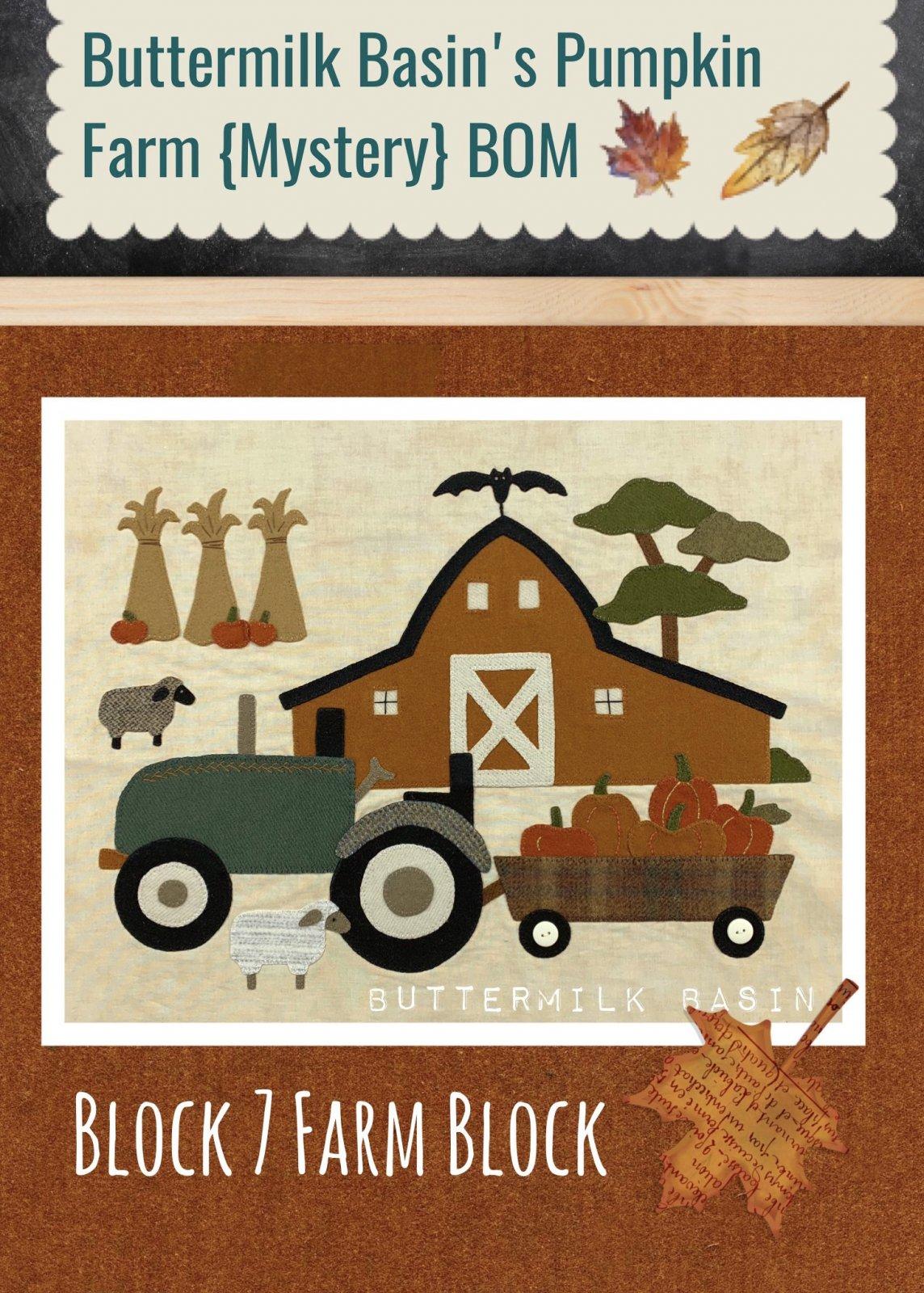 Buttermilk Basin's Pumpkin Farm {Mystery} BOM, Block 7 Kit and Pattern