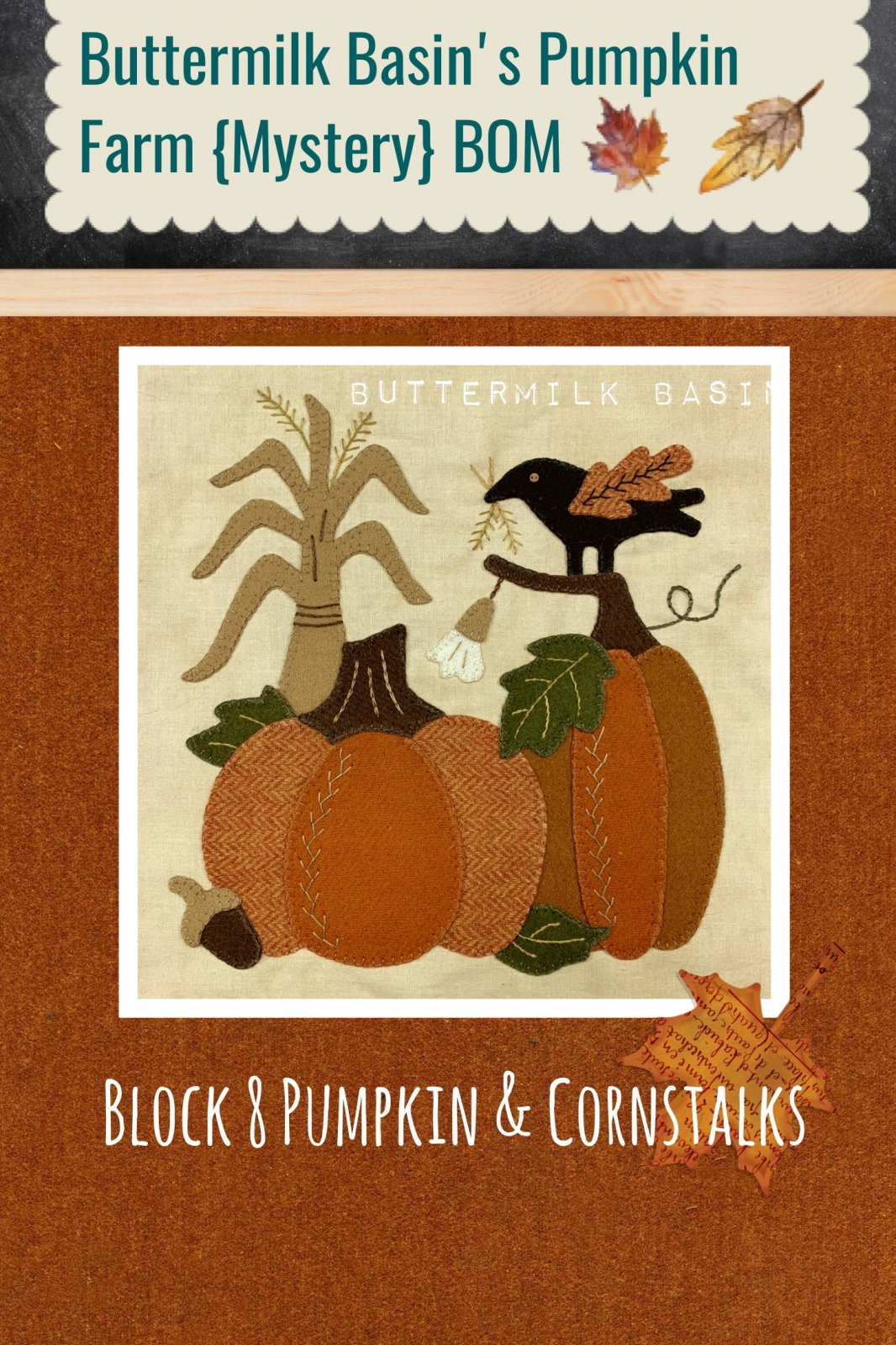 Buttermilk Basin's Pumpkin Farm {Mystery} BOM, Block 8 Kit and Pattern