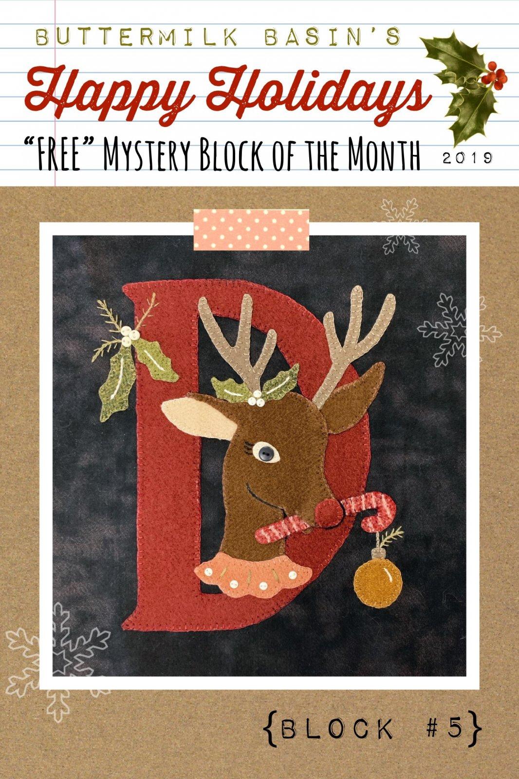 Happy Holidays Mystery Block #5 Letter D * KIT & Pattern