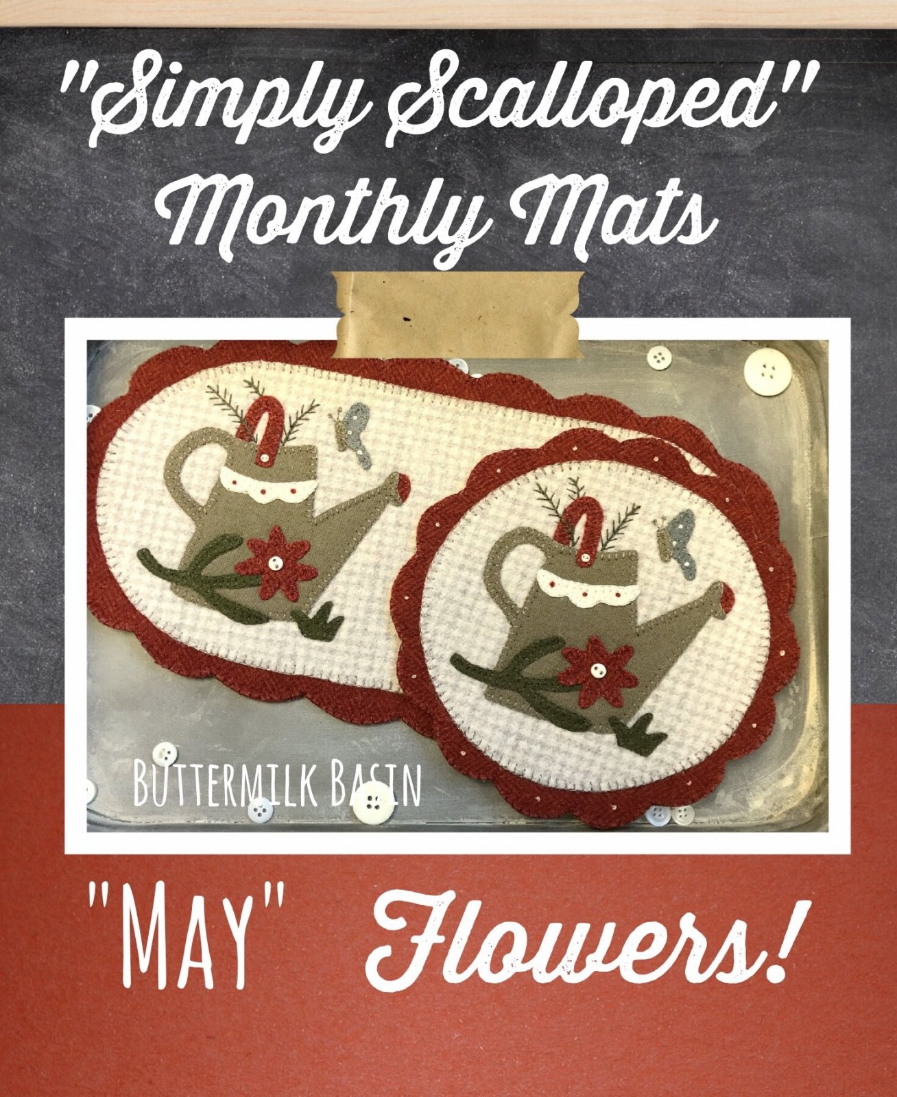 Simply Scalloped Mats Thru the Year - May Kit & Pattern for both Oval Mat & Round Mat