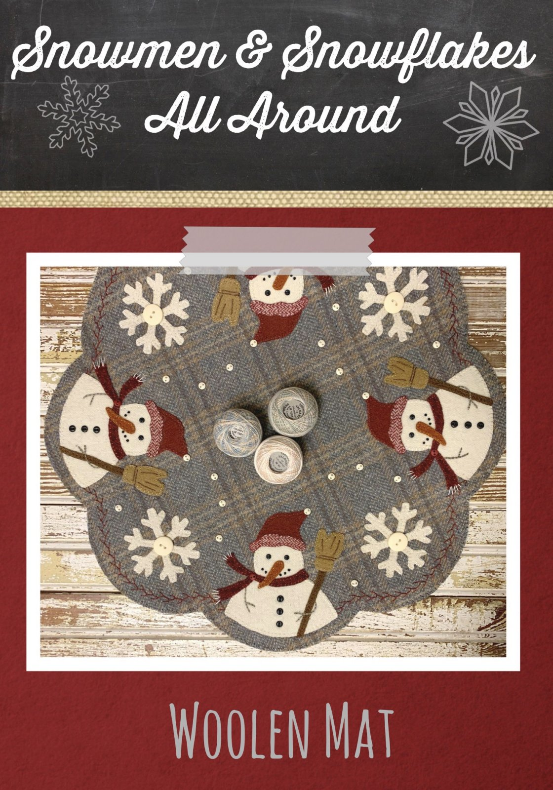 Snowmen & Snowflakes All Around Woolen Mat *Kit & Pattern
