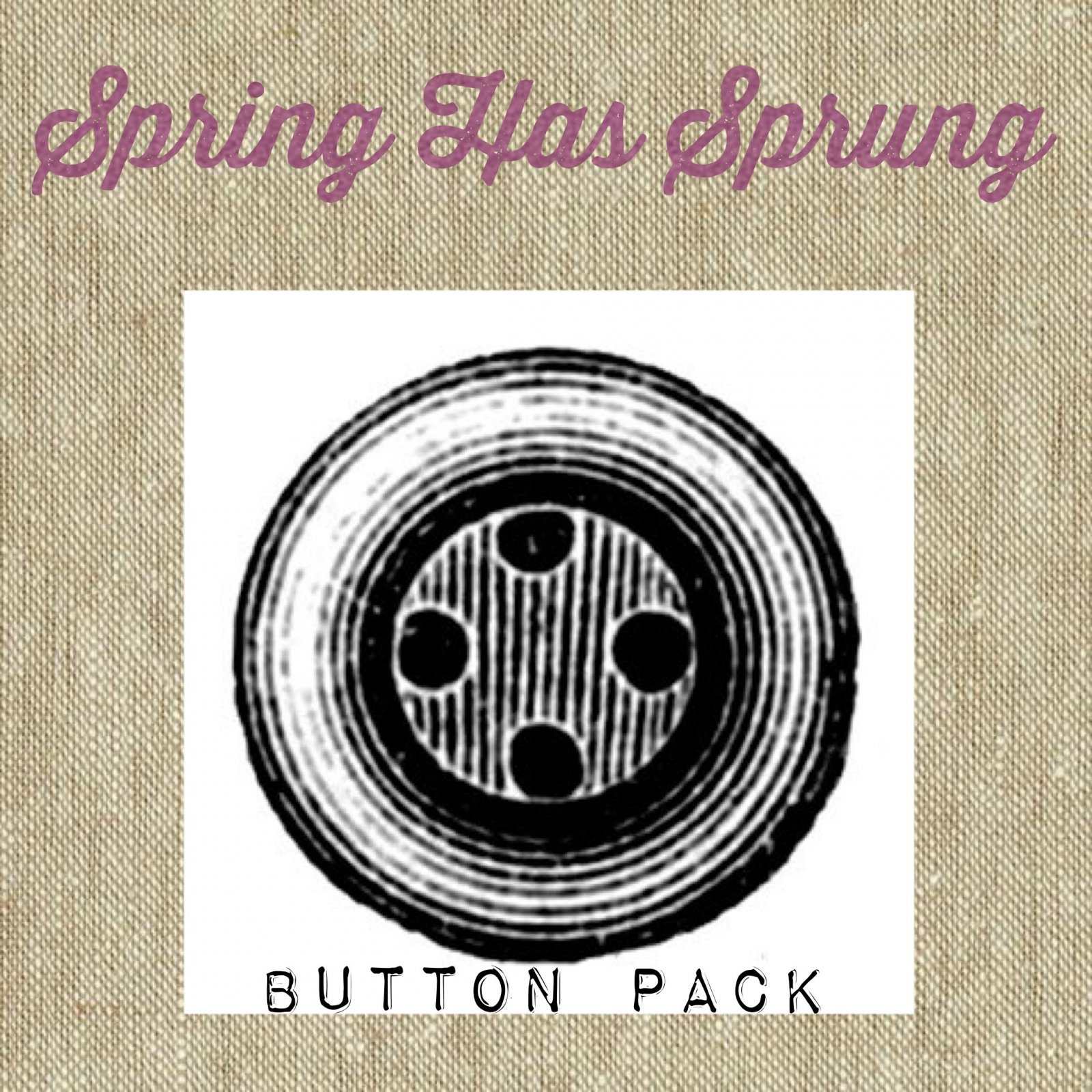 Spring Has Sprung Block #2 * Button Pack