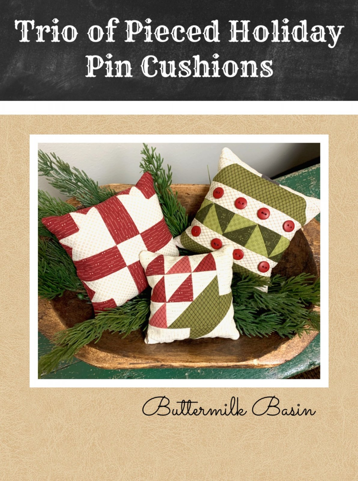Trio of Pieced Holiday Pin Cushions * Kit & Pattern