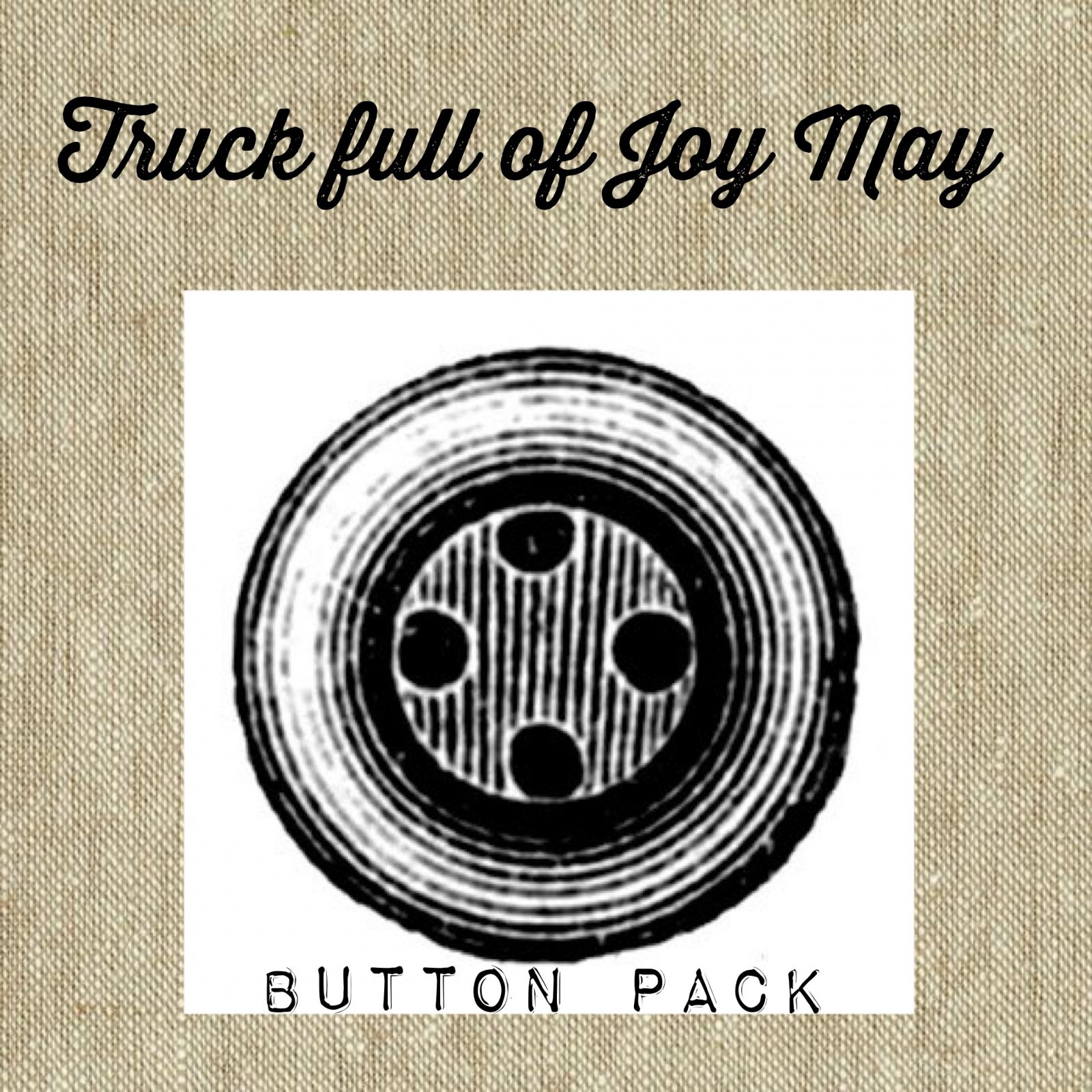 Trucks Full of Joy *May Button Pack