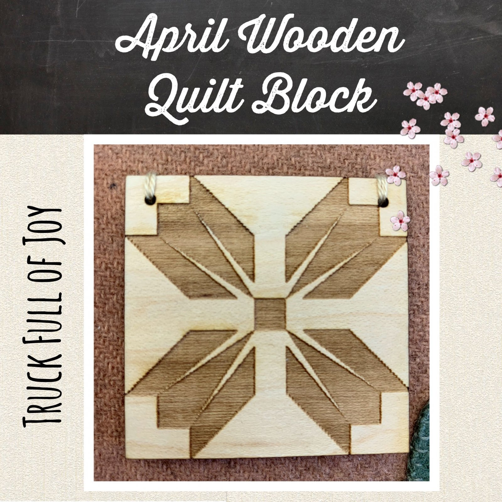 Trucks Full of Joy Monthly Pillows April * Wooden Quilt Block