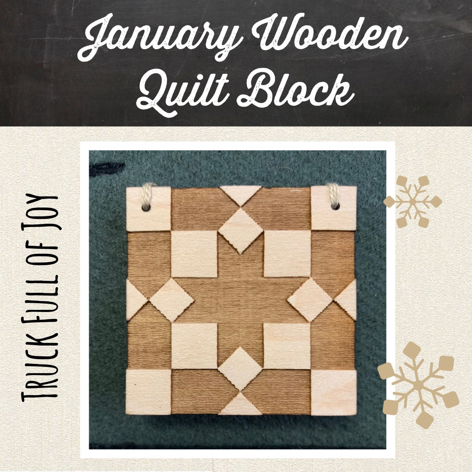 Trucks Full of Joy Monthly Pillows January * Wooden Quilt Block