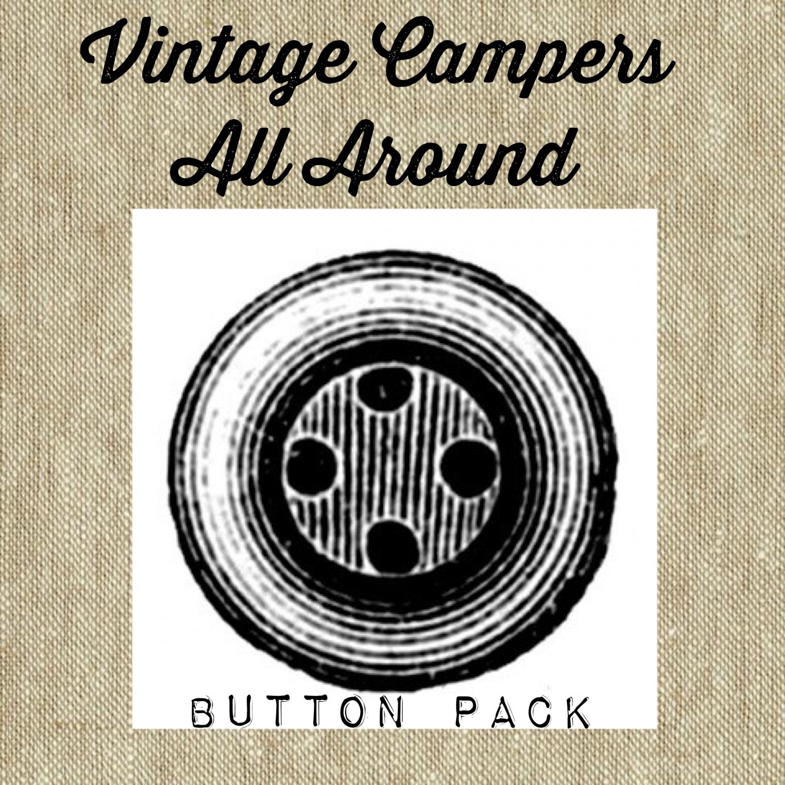 Vintage Campers all Around Button Pack