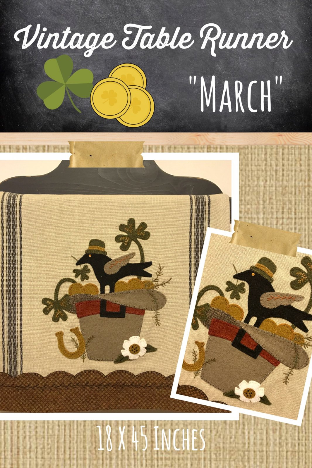 Vintage Table Runner thru the Year March KIT {Both Sides} & Pattern
