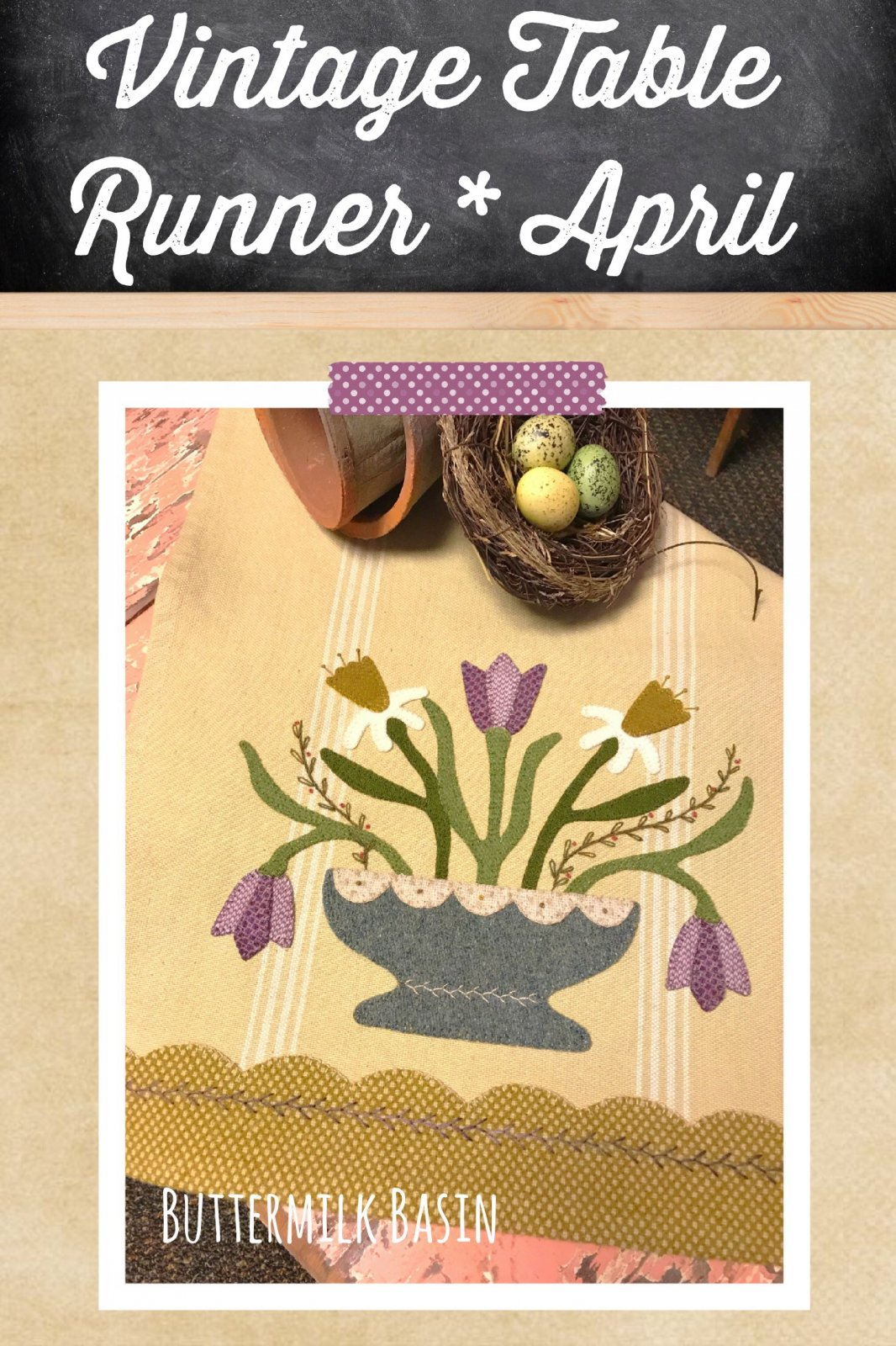 Vintage Table Runner thru the Year April KIT {Both Sides} & Pattern