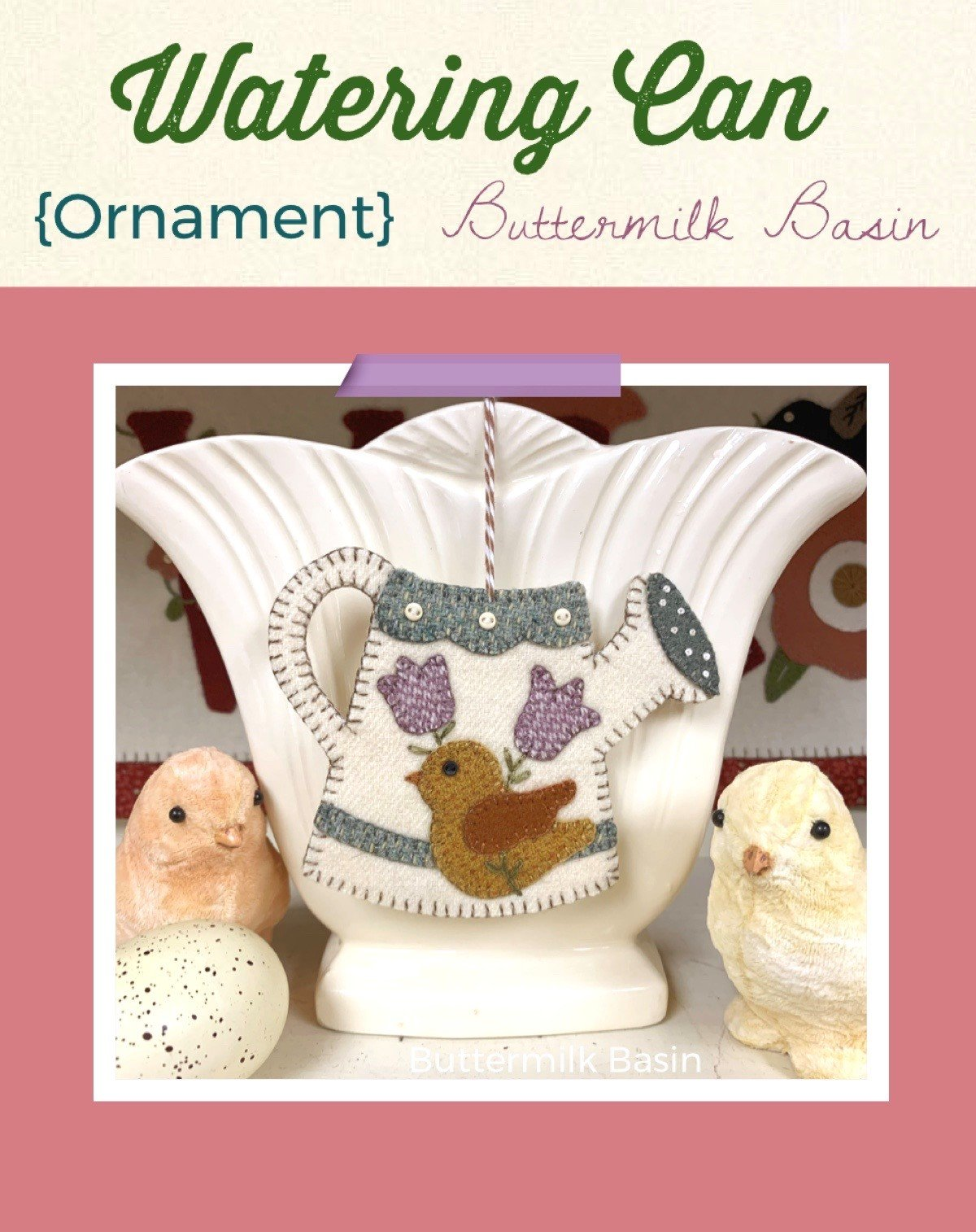 Watering Can Ornament * KIT & Pattern