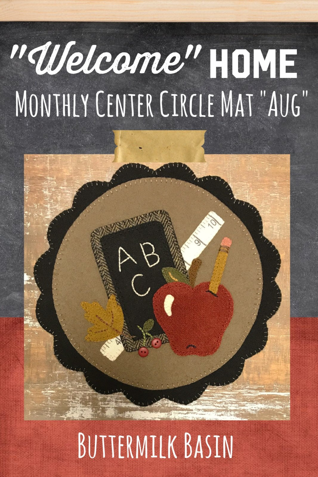 Welcome HOME August Center Circle KIT & Pattern