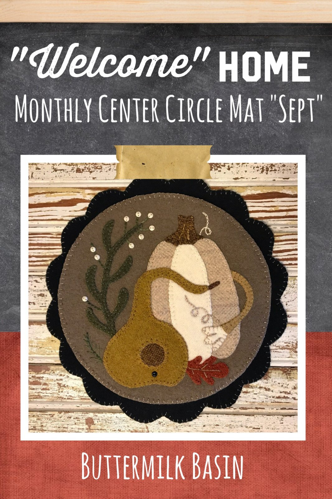 Welcome HOME September Center Circle KIT & Pattern