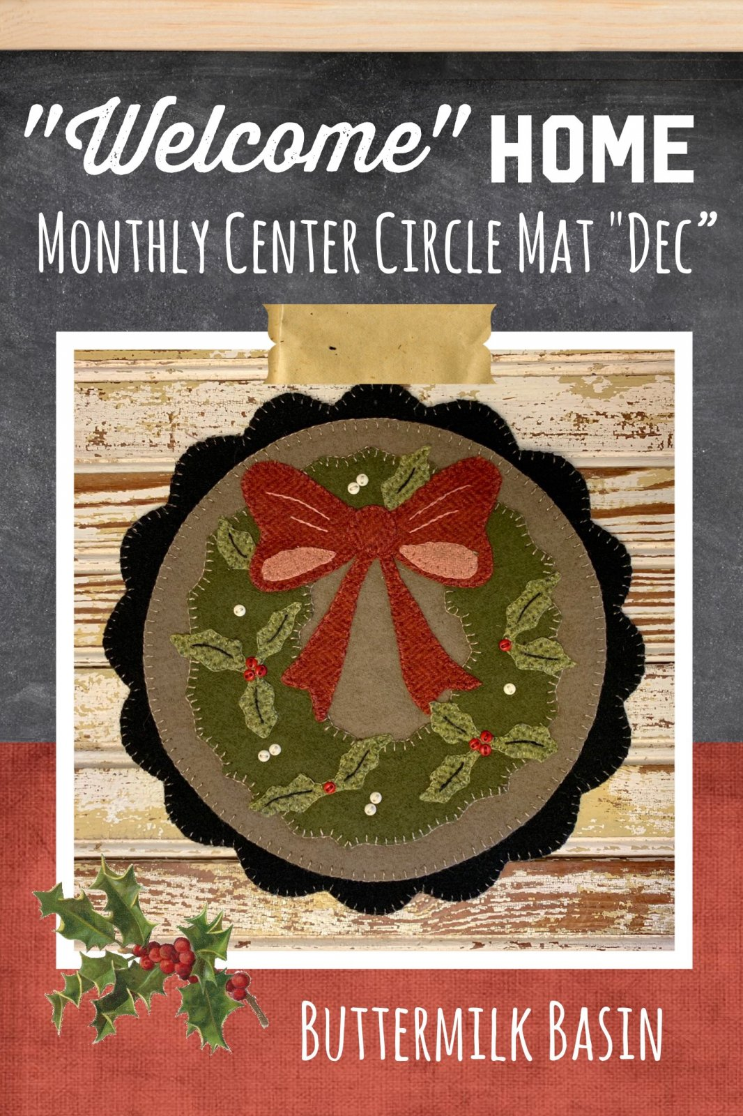 Welcome HOME December Center Circle KIT & Pattern
