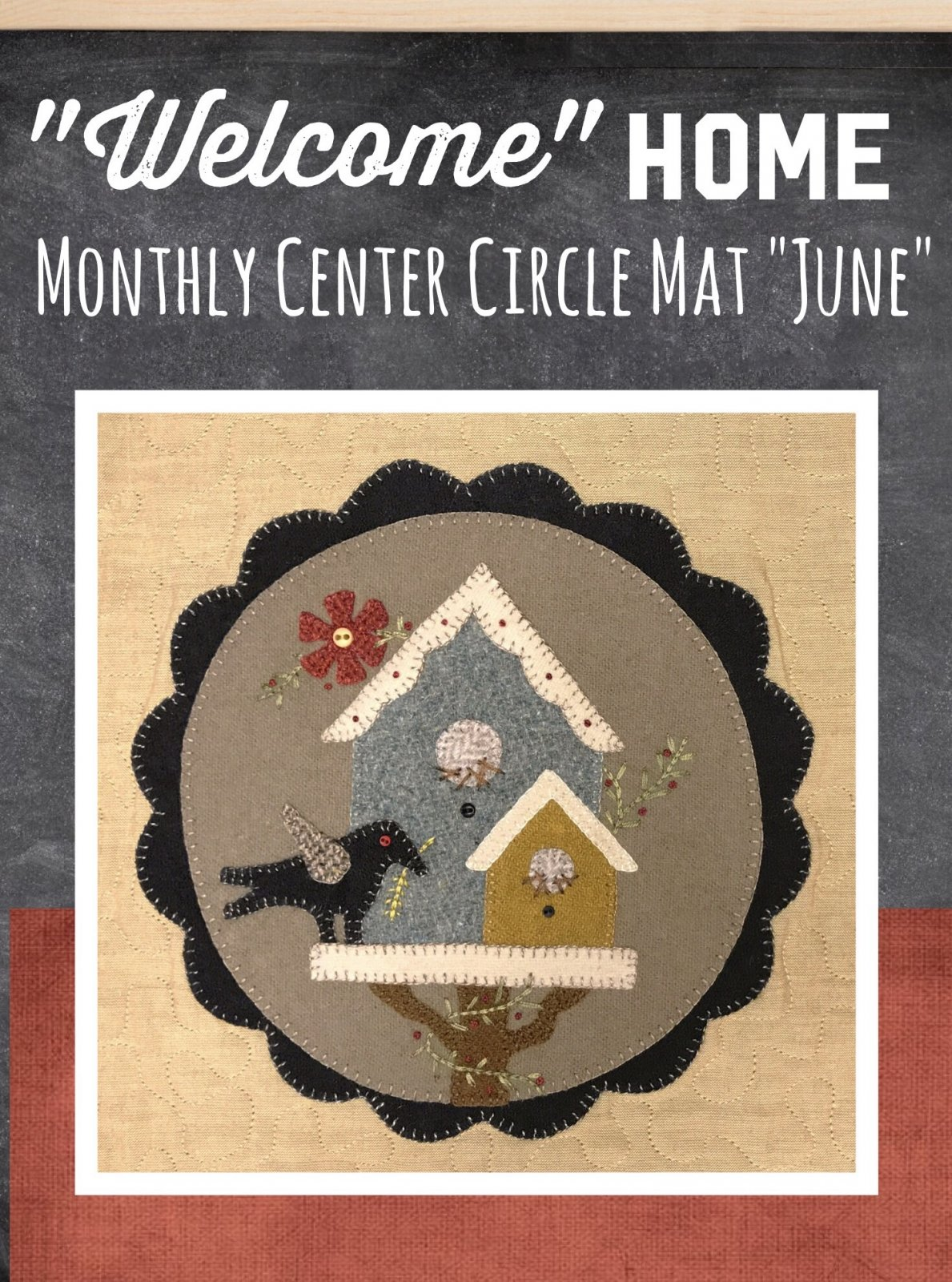 Welcome HOME June Center Circle KIT & Pattern