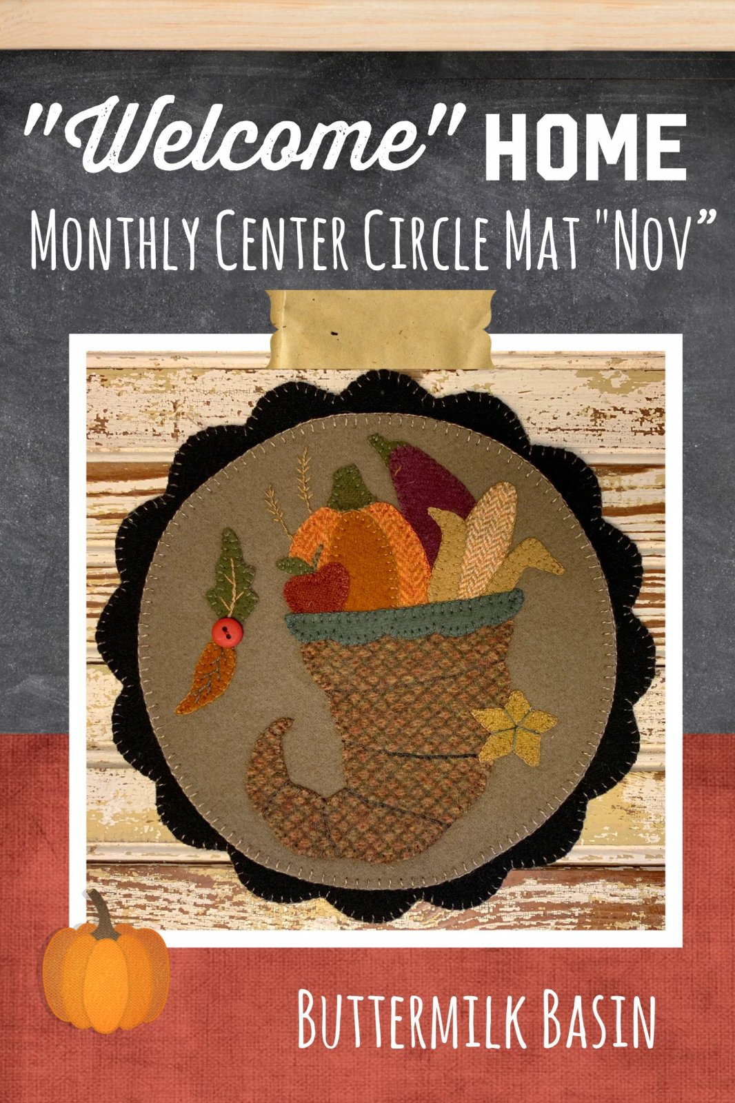 Welcome HOME November Center Circle KIT & Pattern