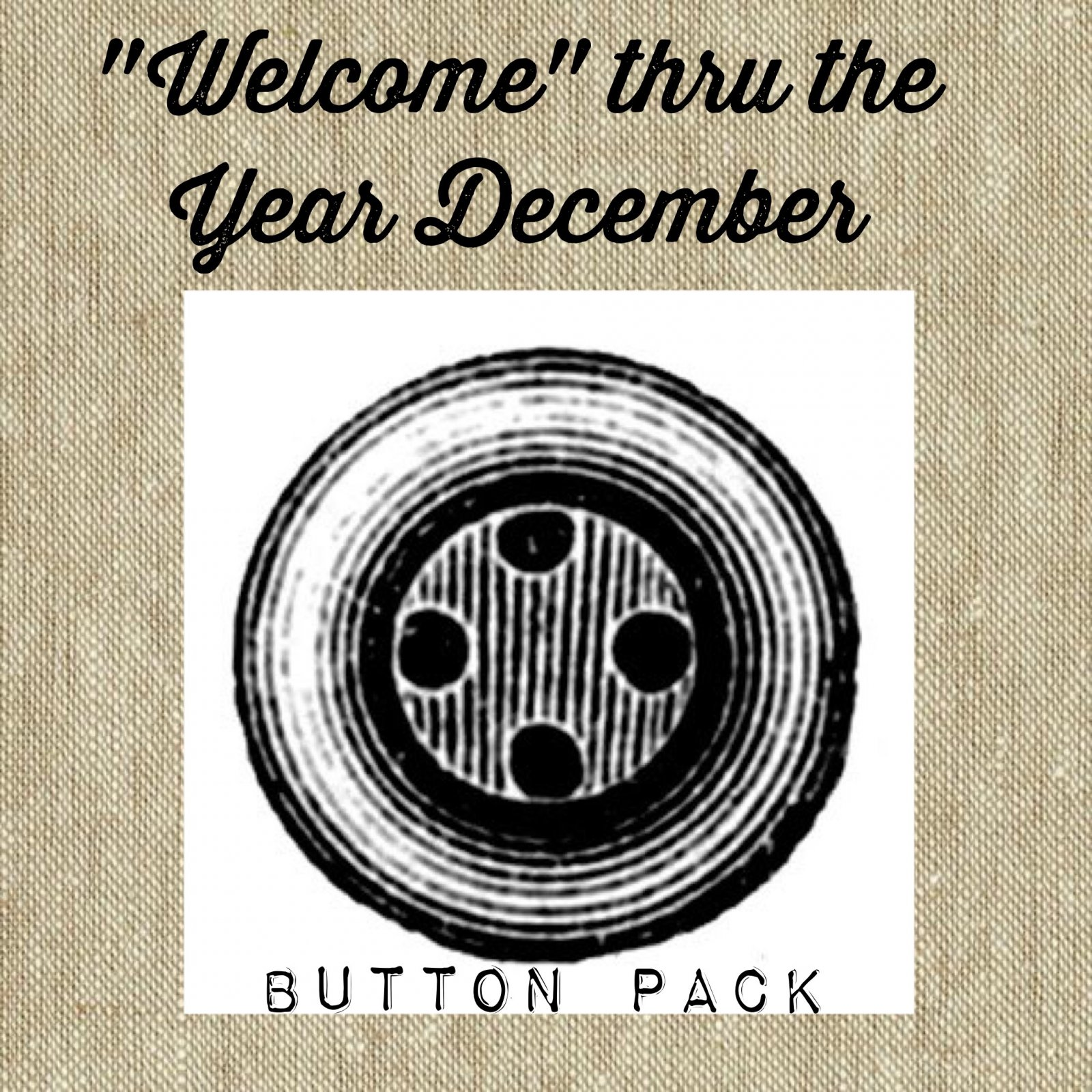 Welcome Mat thru the Year * December Button Pack
