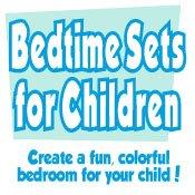 Bedtime Sets for Children