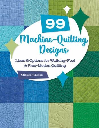99 Machine Quilting Designs Ideas for Walking Foot & Free Motion Quilting