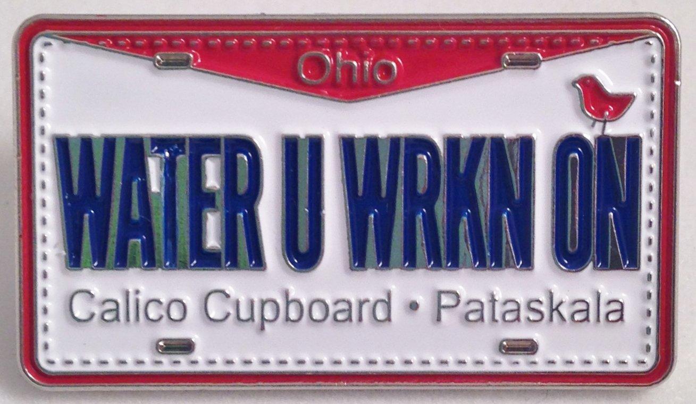 WATER U WRKN ON  Pin