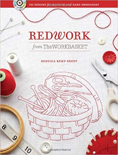 Redwork From The Workbasket by Rebecca Kemp Brent