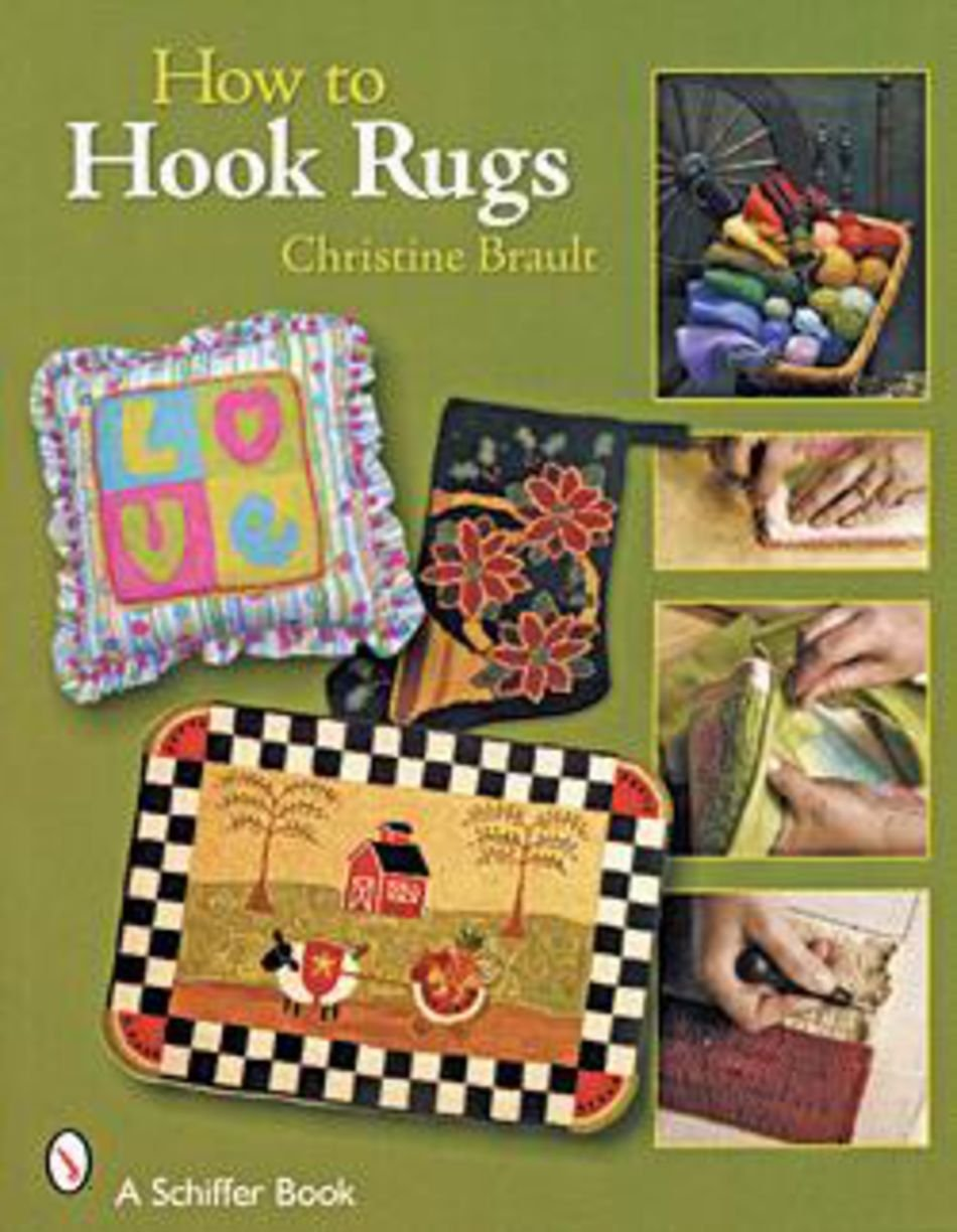 How to Hook Rugs by Christine Brault