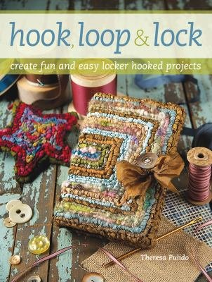 Hook Loop & Lock by Theresa Pulido