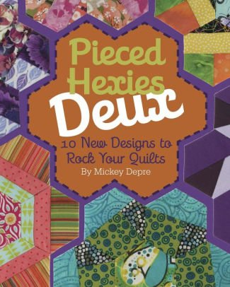 Pieced Hexies Deux by Mickey Depre