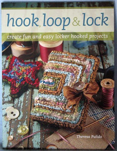 Hook Loop & Lock by Theresa Pulido
