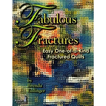 Fabulous Fractures by Brenda Esslinger