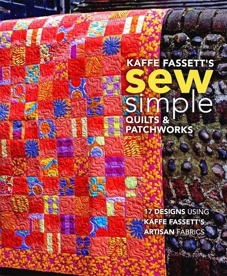 Kaffe Fassett- Sew Simple- Book