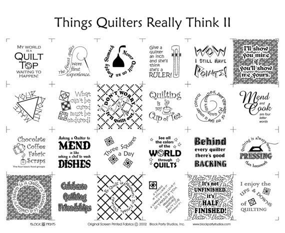Things Quilters Really Think II White