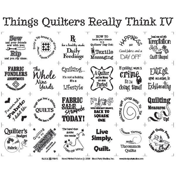 Things Quilters Really Think IV White