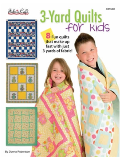 3 Yard Quilts for Kids Pattern Book