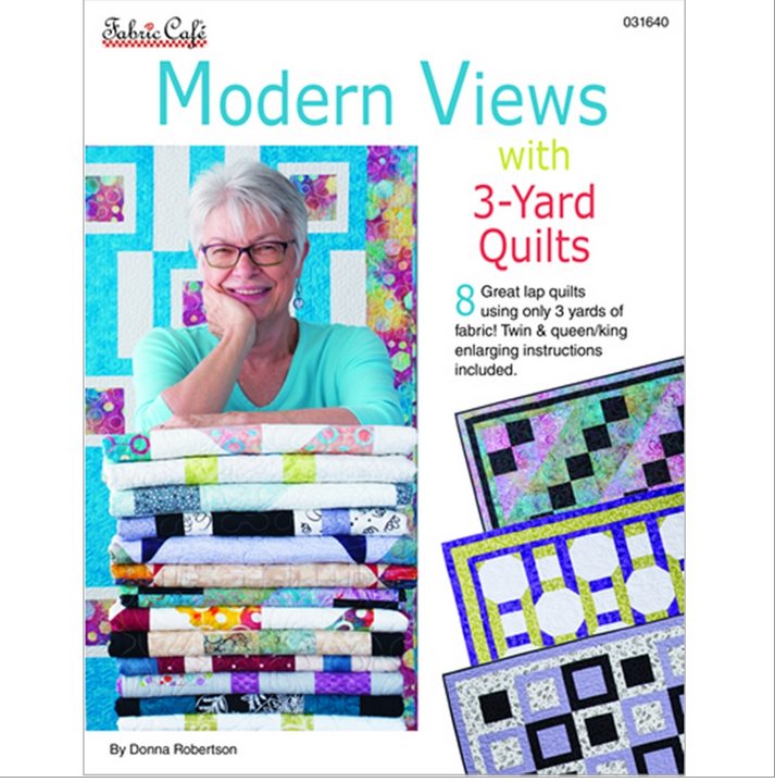 Modern Views with 3 Yard Quilts Pattern Book