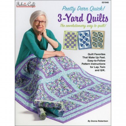 Pretty Darn Quick! 3 Yard Quilts Book