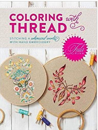 Tula Pink Coloring With Thread Book
