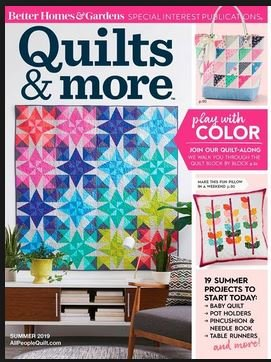 Quilts & More Magazine Summer 2019