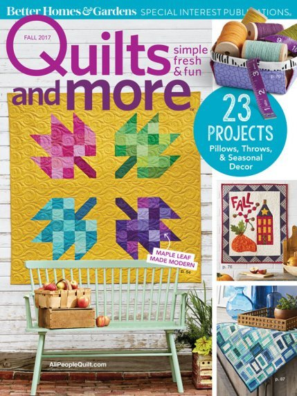 Quilts and More Magazine, Fall 2017