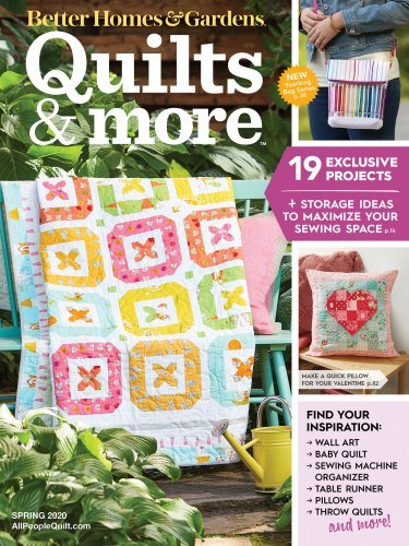 Quilts & More Magazine Spring 2020